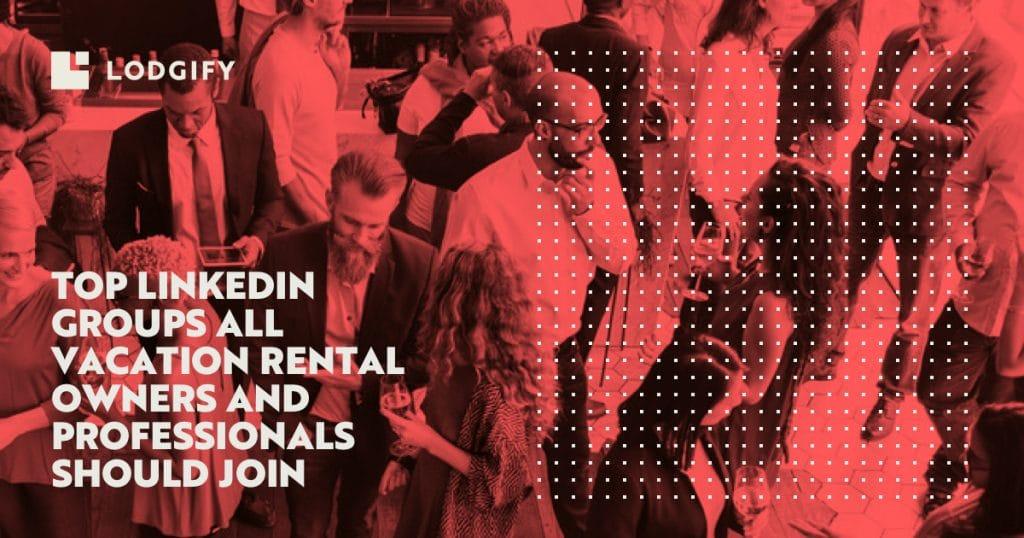 vacation-rental-linkedin-groups