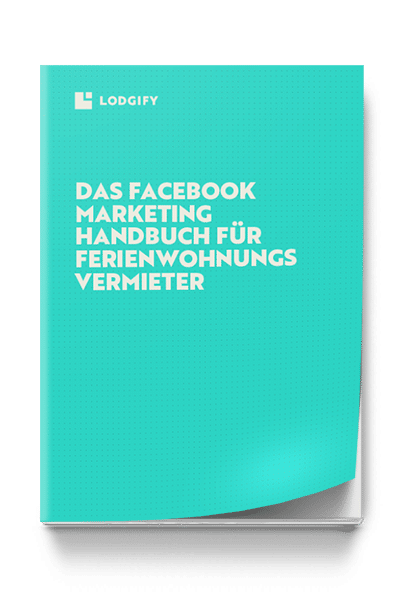 ebook: Facebook Marketing für Ferienwohnungen