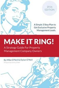Make it Ring: A Simple 3 Step Plan to get Exclusive Property Management Leads