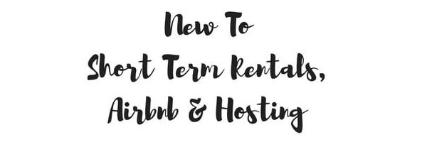 New to short term rentals, airbnb & hosting Vacation Rental Facebook Group